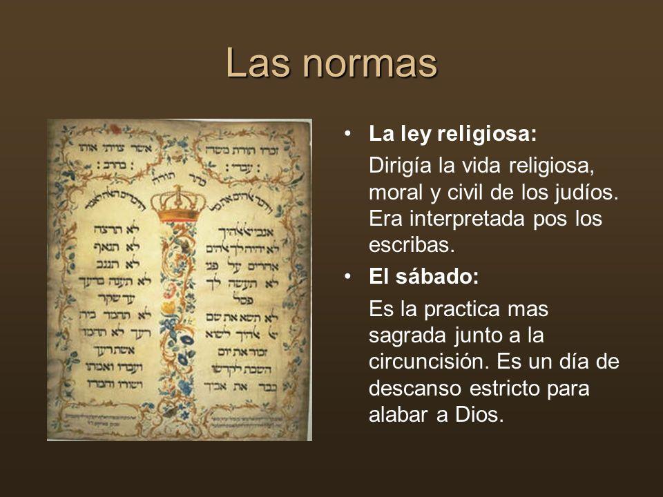 Las normas La ley religiosa: