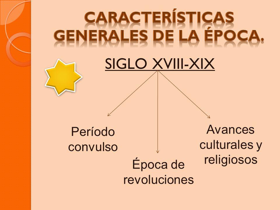Características generales de la época.