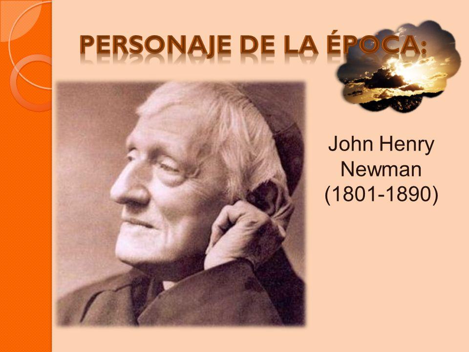 Personaje de la época: John Henry Newman (1801-1890)