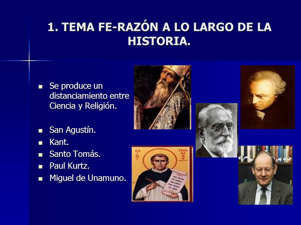 1. TEMA FE-RAZÓN A LO LARGO DE LA HISTORIA.