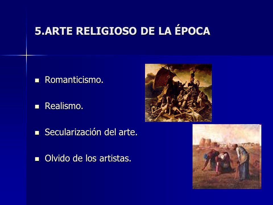 5.ARTE RELIGIOSO DE LA ÉPOCA