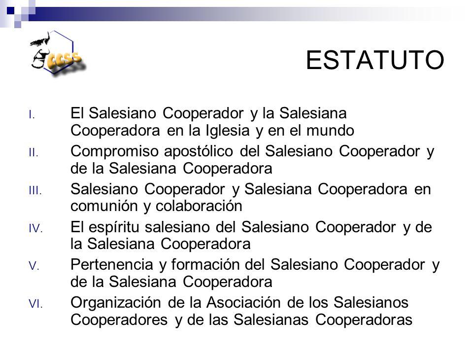 ESTATUTO El Salesiano Cooperador y la Salesiana Cooperadora en la Iglesia y en el mundo.