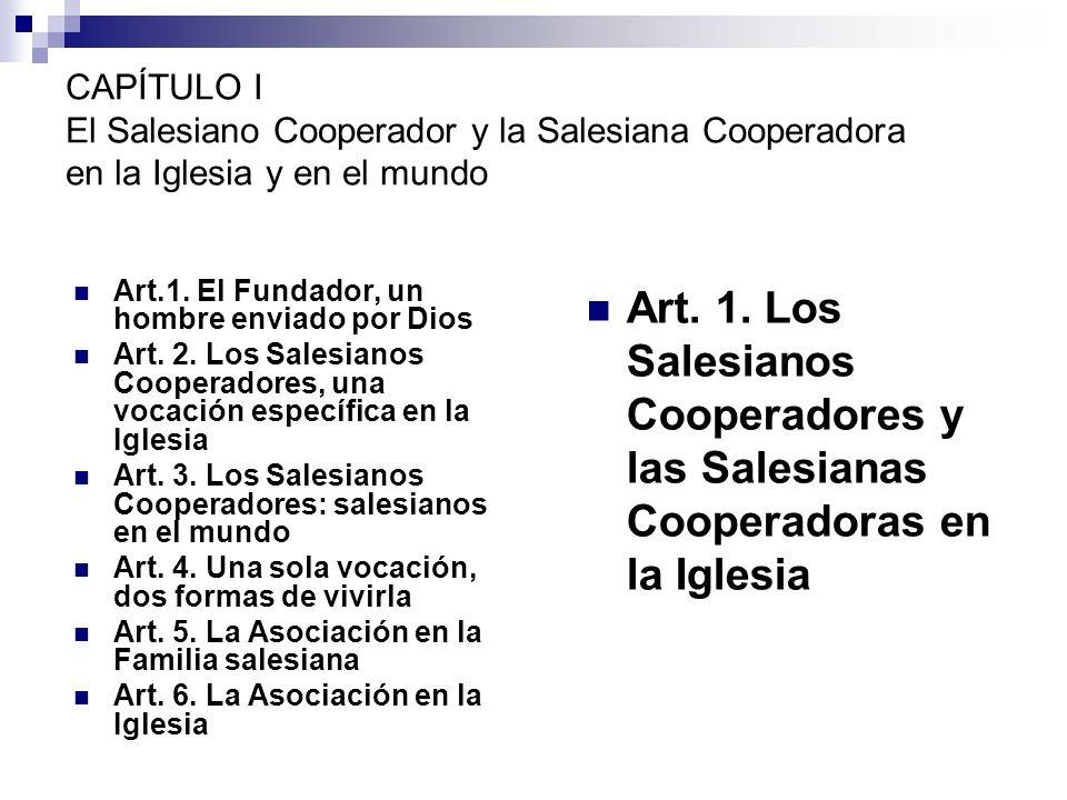 CAPÍTULO I El Salesiano Cooperador y la Salesiana Cooperadora en la Iglesia y en el mundo