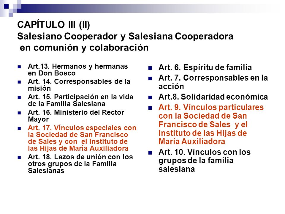 CAPÍTULO III (II) Salesiano Cooperador y Salesiana Cooperadora en comunión y colaboración