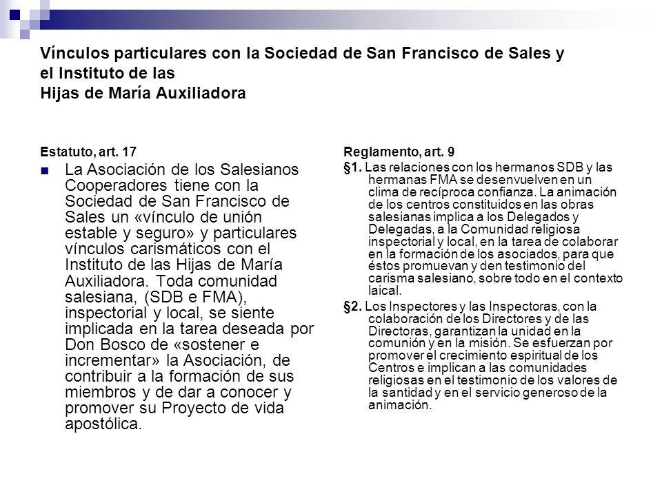 Vínculos particulares con la Sociedad de San Francisco de Sales y el Instituto de las Hijas de María Auxiliadora
