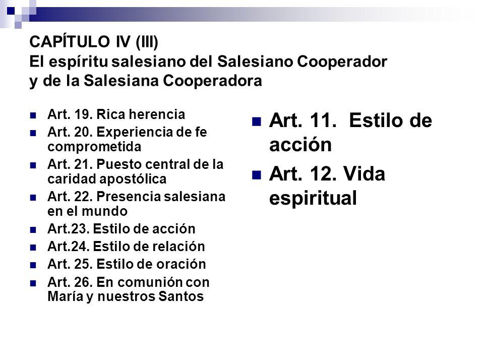 Art. 11. Estilo de acción Art. 12. Vida espiritual