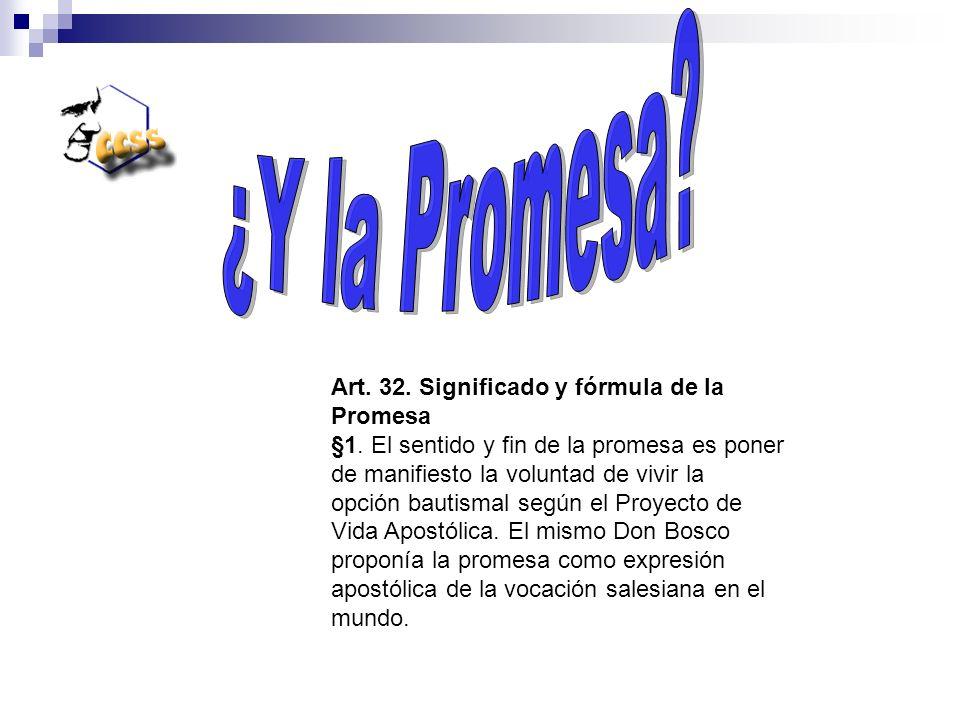 ¿Y la Promesa Art. 32. Significado y fórmula de la Promesa