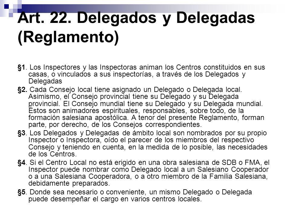 Art. 22. Delegados y Delegadas (Reglamento)