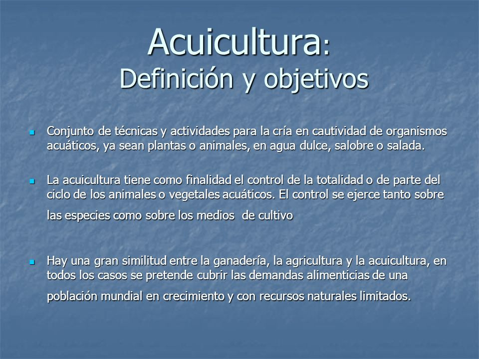 Acuicultura: Definición y objetivos