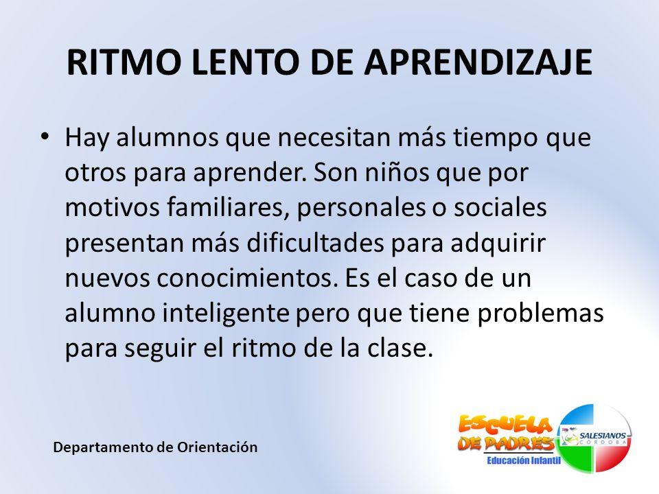 RITMO LENTO DE APRENDIZAJE
