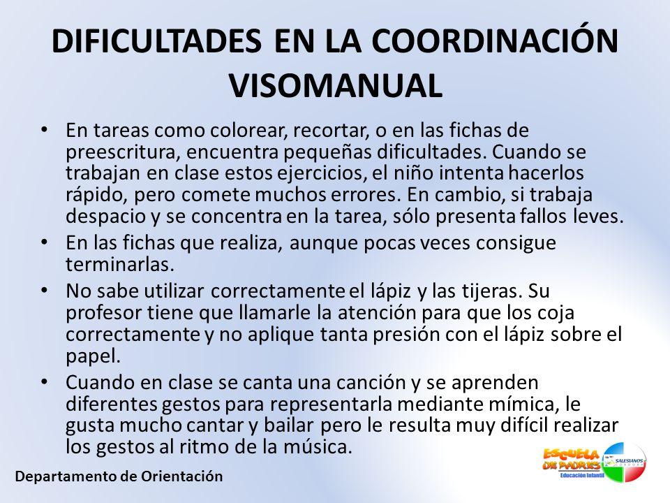 DIFICULTADES EN LA COORDINACIÓN VISOMANUAL