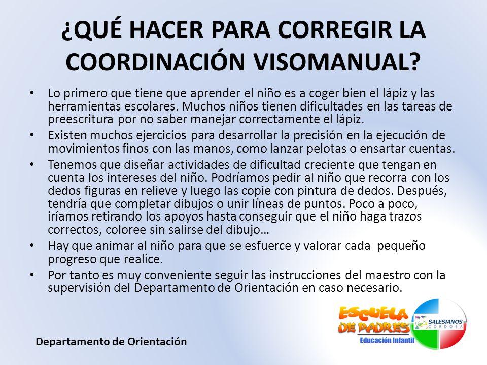¿QUÉ HACER PARA CORREGIR LA COORDINACIÓN VISOMANUAL