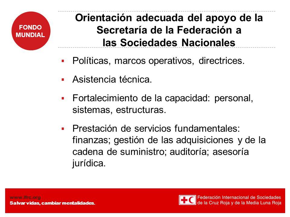 Orientación adecuada del apoyo de la Secretaría de la Federación a las Sociedades Nacionales