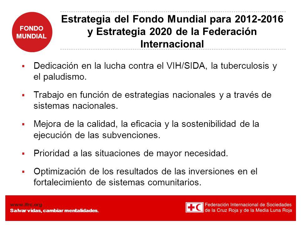 Estrategia del Fondo Mundial para 2012-2016 y Estrategia 2020 de la Federación Internacional