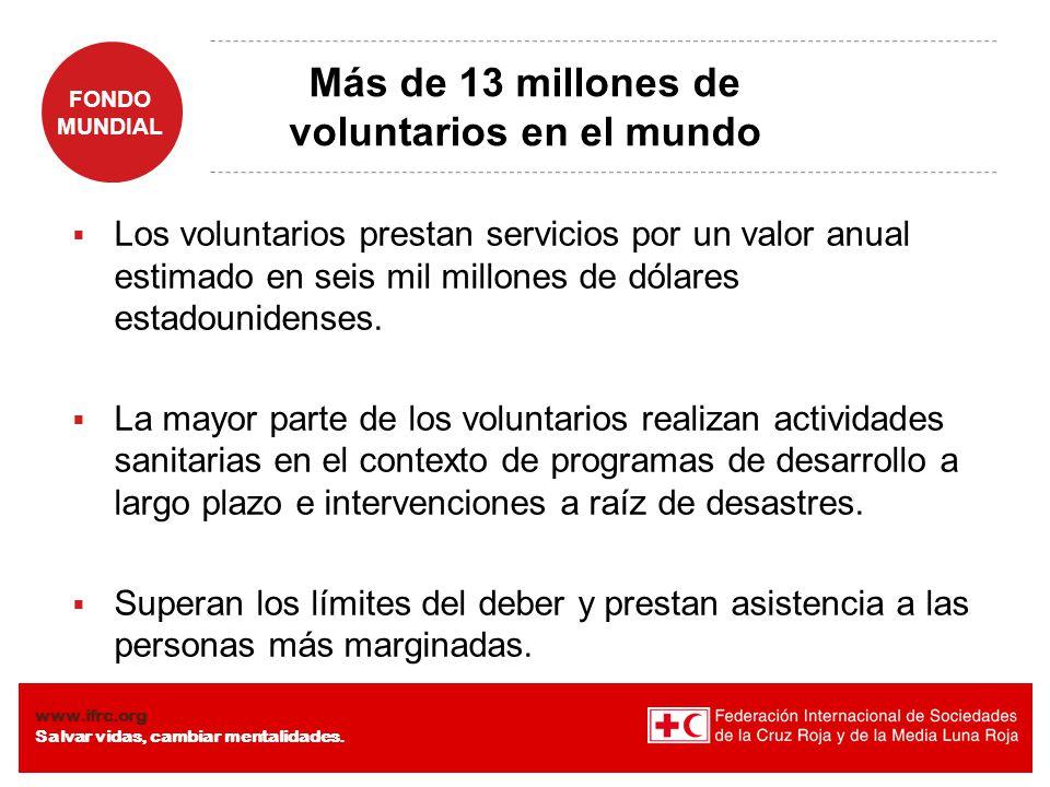 Más de 13 millones de voluntarios en el mundo