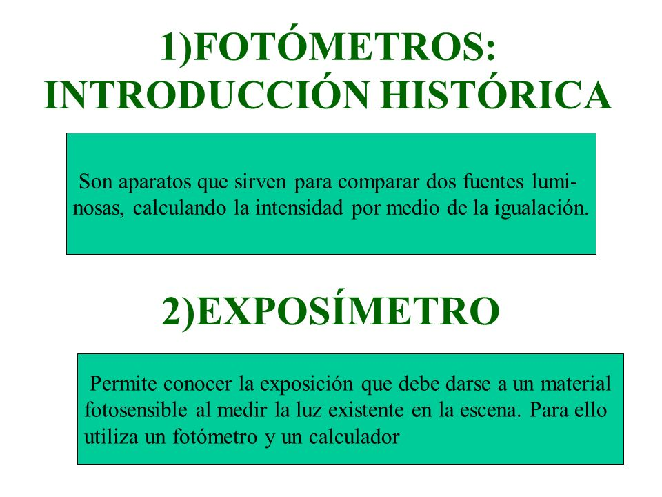 1)FOTÓMETROS: INTRODUCCIÓN HISTÓRICA