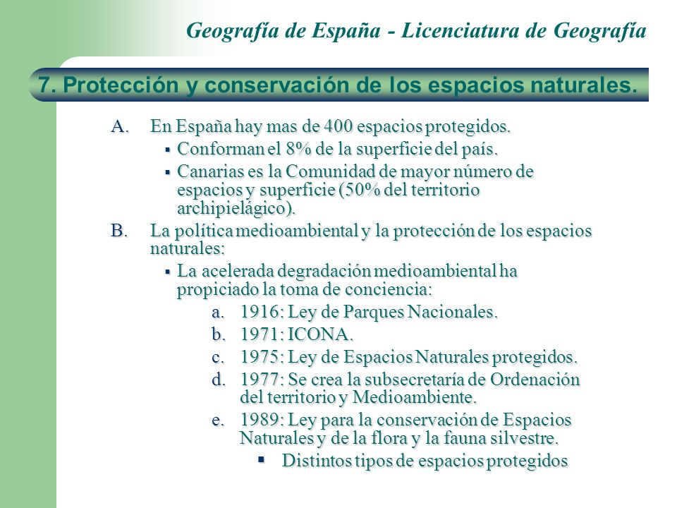 7. Protección y conservación de los espacios naturales.