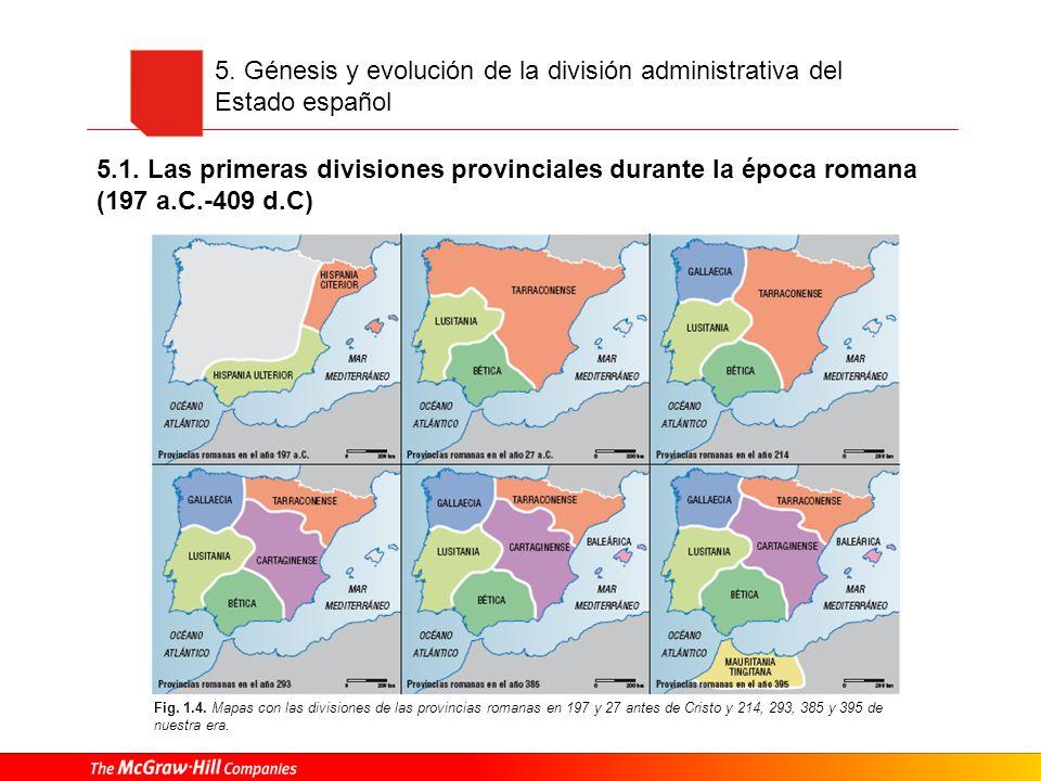 5. Génesis y evolución de la división administrativa del Estado español