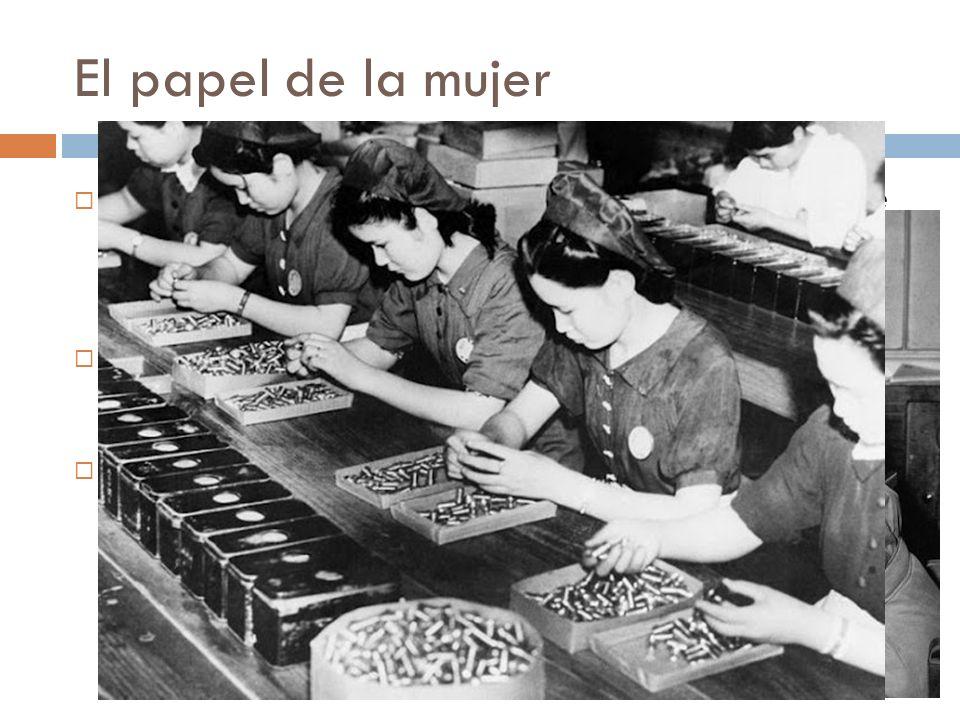 El papel de la mujerAlemania, evitaba que las mujeres vayan al frente o a las industrias de guerra.