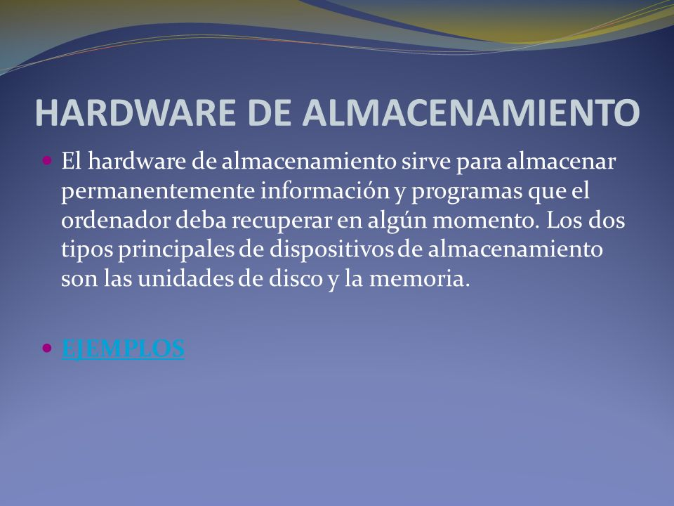 HARDWARE DE ALMACENAMIENTO