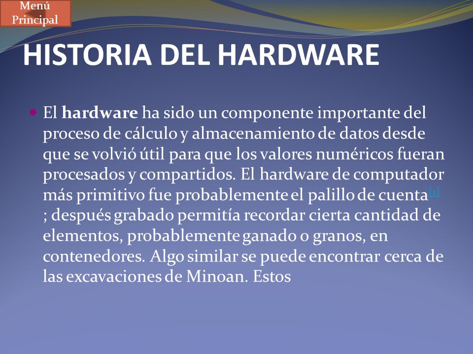 Menú Principal HISTORIA DEL HARDWARE.