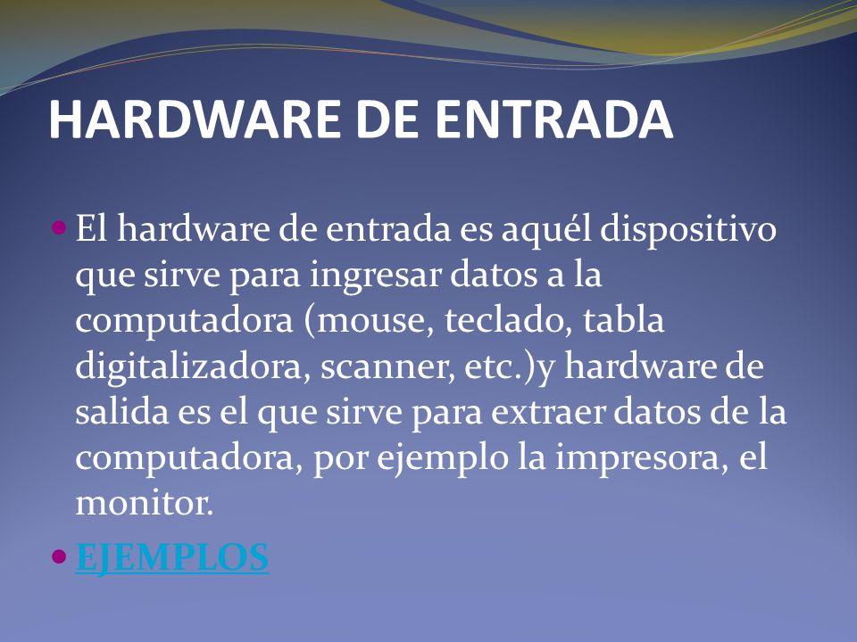 HARDWARE DE ENTRADA