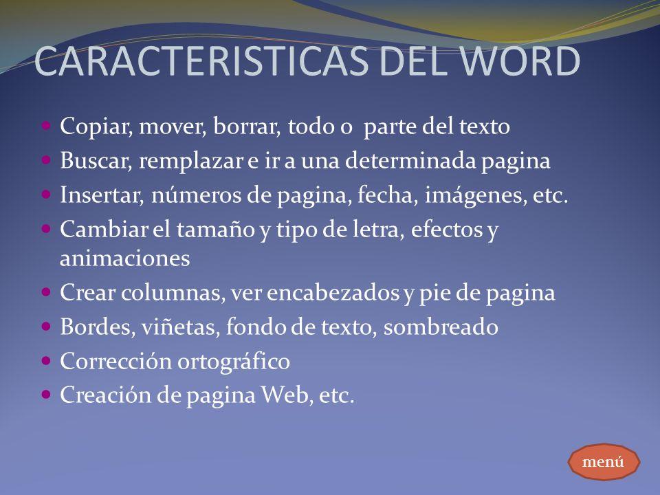CARACTERISTICAS DEL WORD
