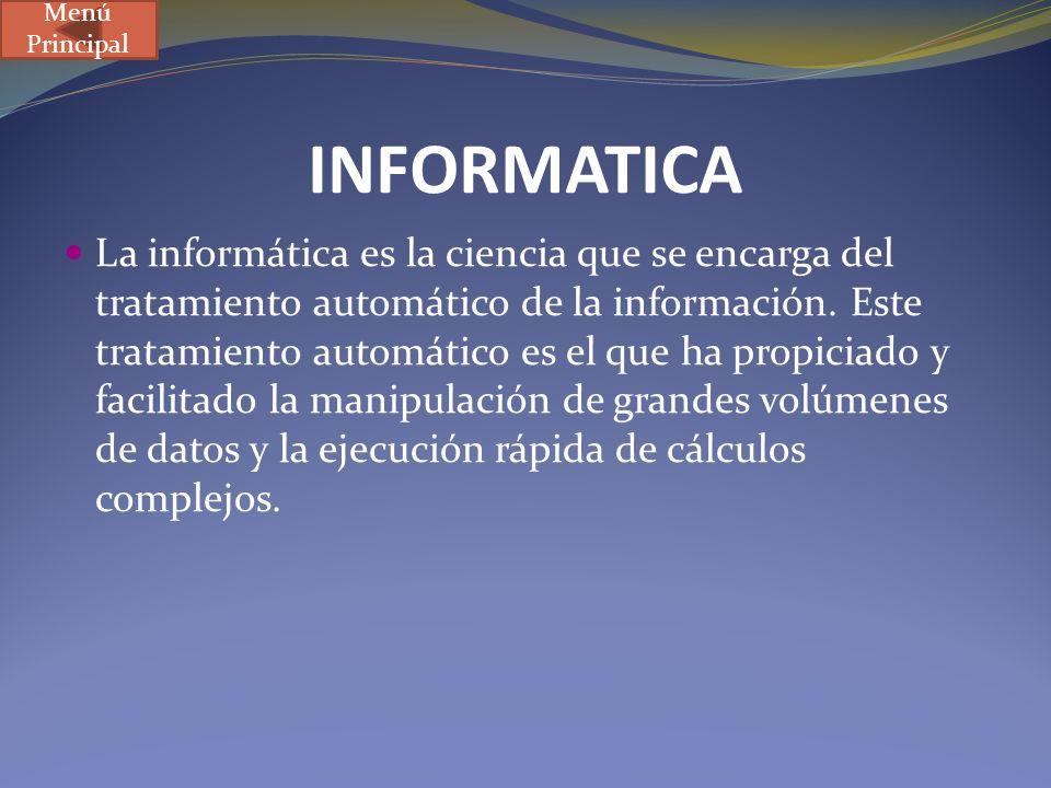Menú PrincipalINFORMATICA.