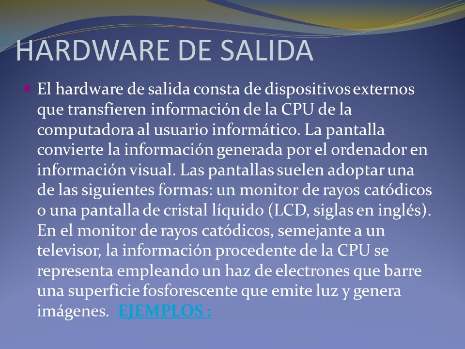 HARDWARE DE SALIDA