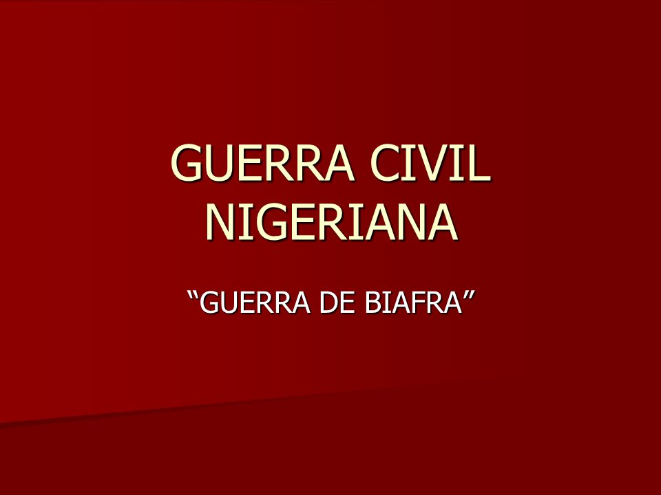 GUERRA CIVIL NIGERIANA