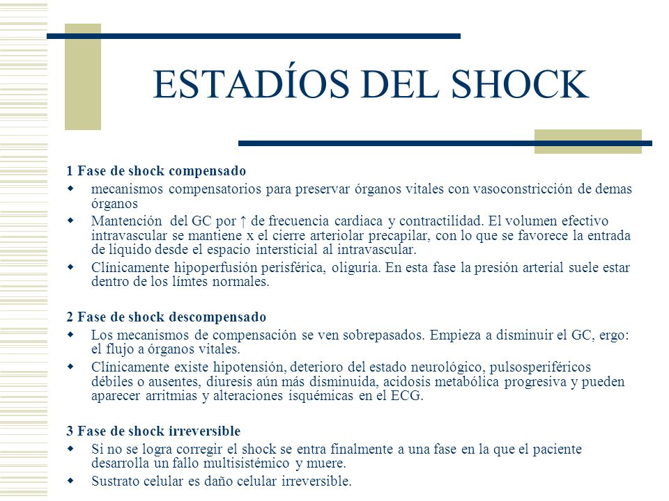 ESTADÍOS DEL SHOCK 1 Fase de shock compensado