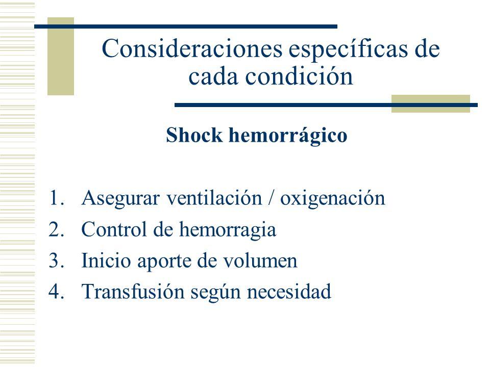 Consideraciones específicas de cada condición