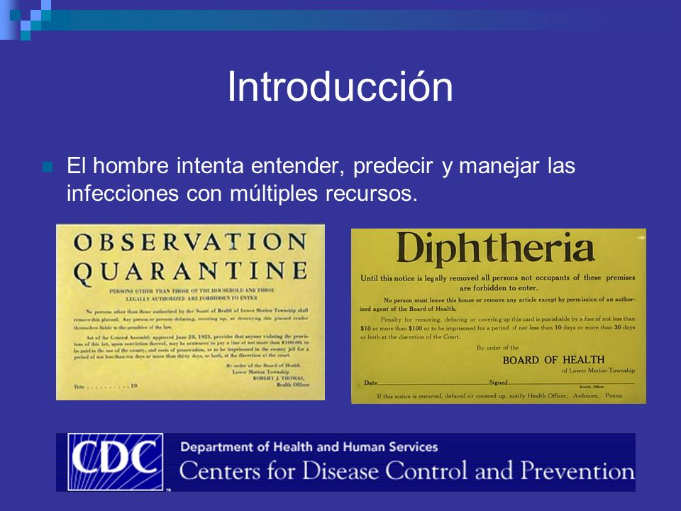 Introducción El hombre intenta entender, predecir y manejar las infecciones con múltiples recursos.