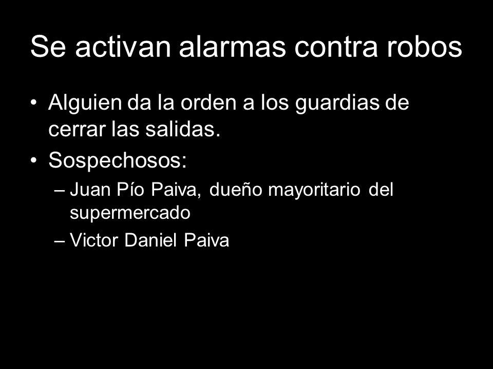 Se activan alarmas contra robos