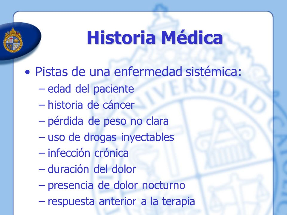 Historia Médica Pistas de una enfermedad sistémica: edad del paciente