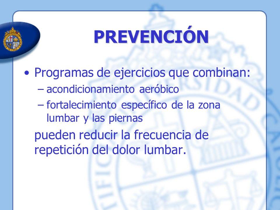 PREVENCIÓN Programas de ejercicios que combinan: