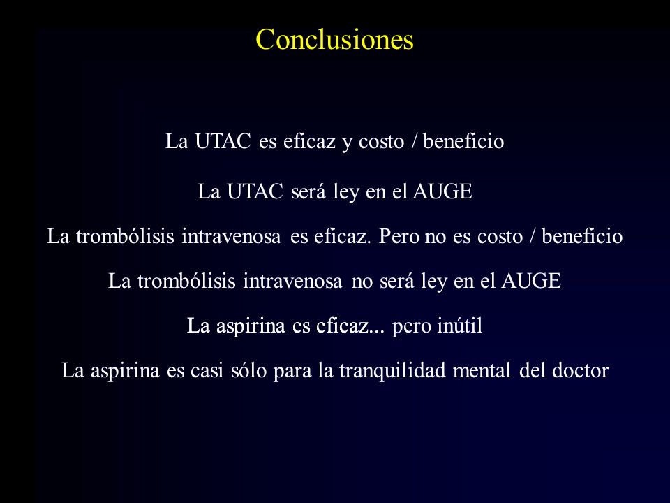 Conclusiones La UTAC es eficaz y costo / beneficio