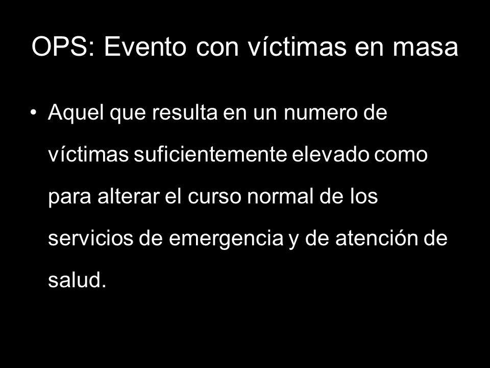 OPS: Evento con víctimas en masa