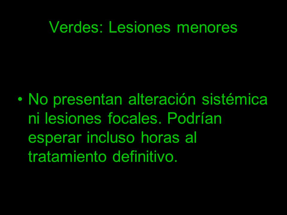 Verdes: Lesiones menores