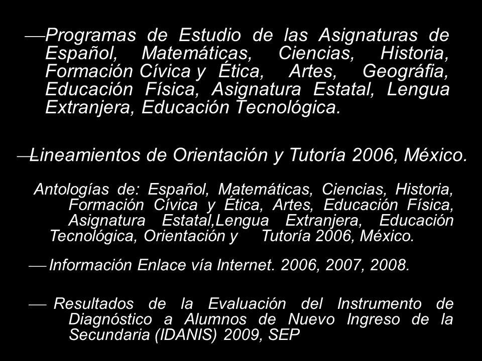 Lineamientos de Orientación y Tutoría 2006, México.
