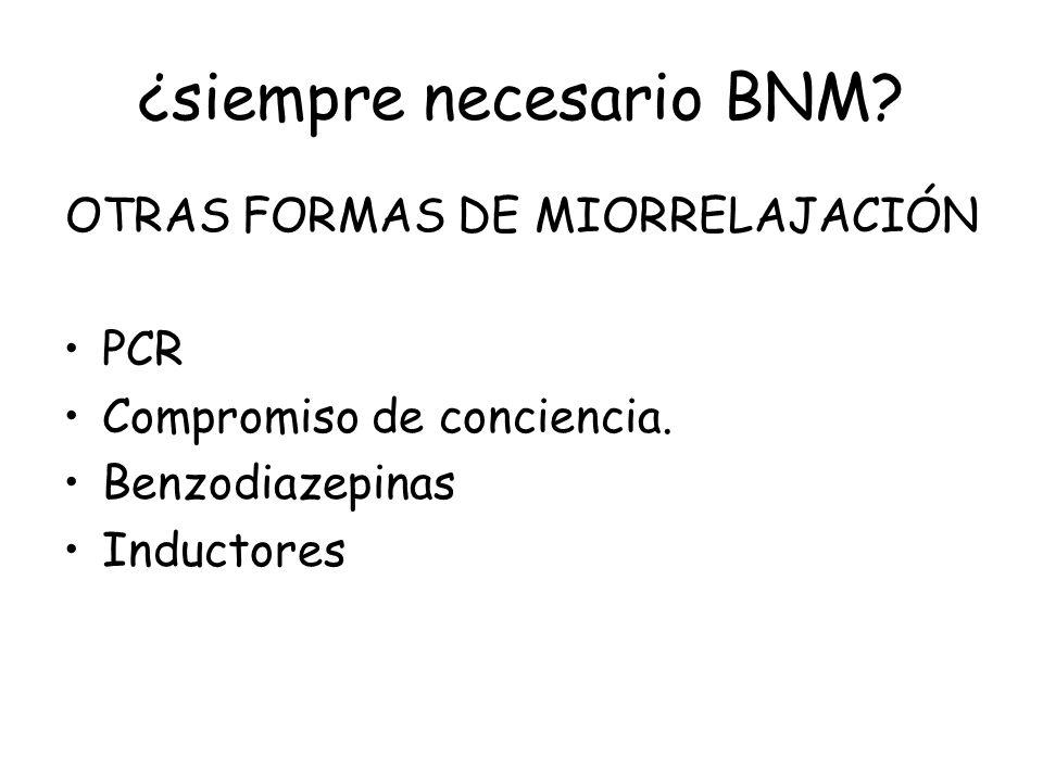 ¿siempre necesario BNM