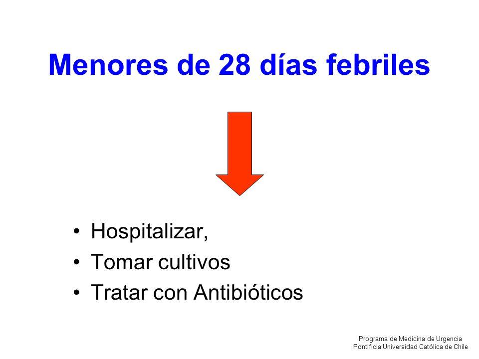Menores de 28 días febriles
