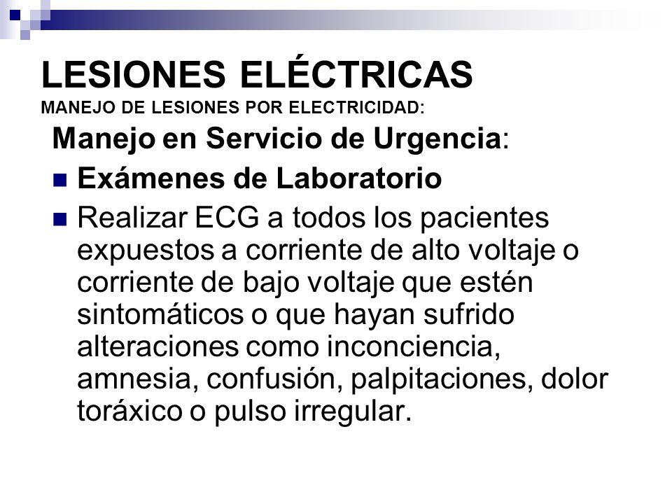 LESIONES ELÉCTRICAS MANEJO DE LESIONES POR ELECTRICIDAD: