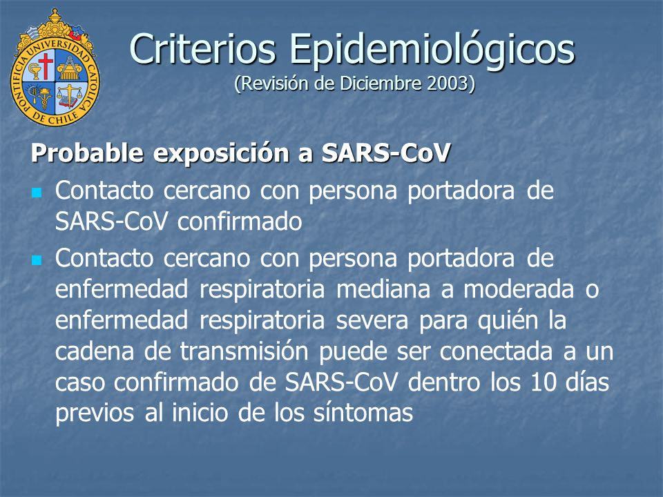 Criterios Epidemiológicos (Revisión de Diciembre 2003)
