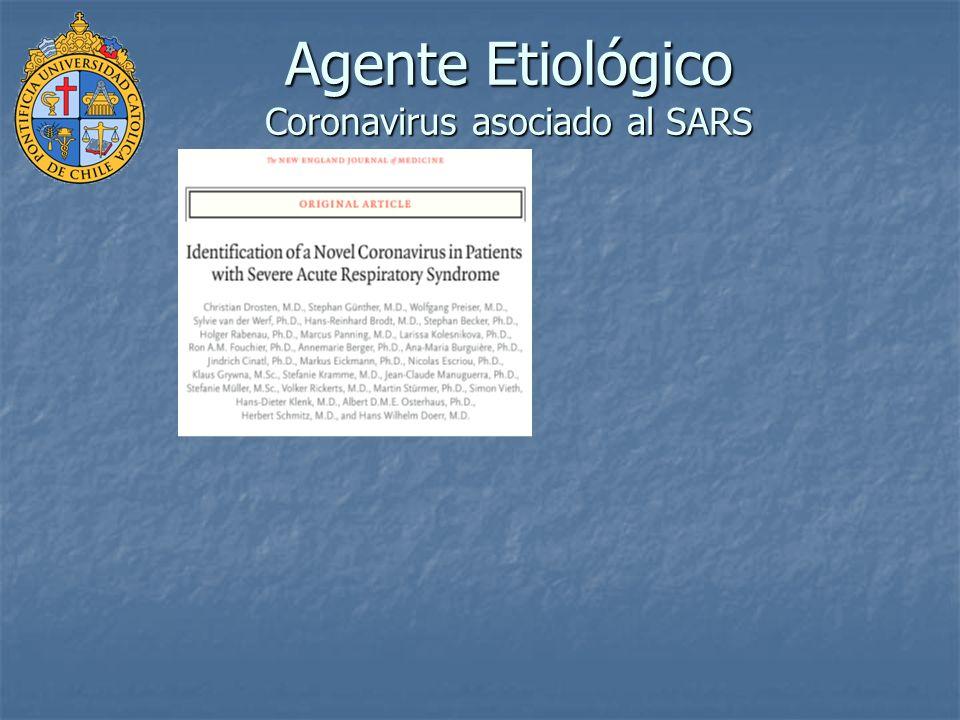 Agente Etiológico Coronavirus asociado al SARS
