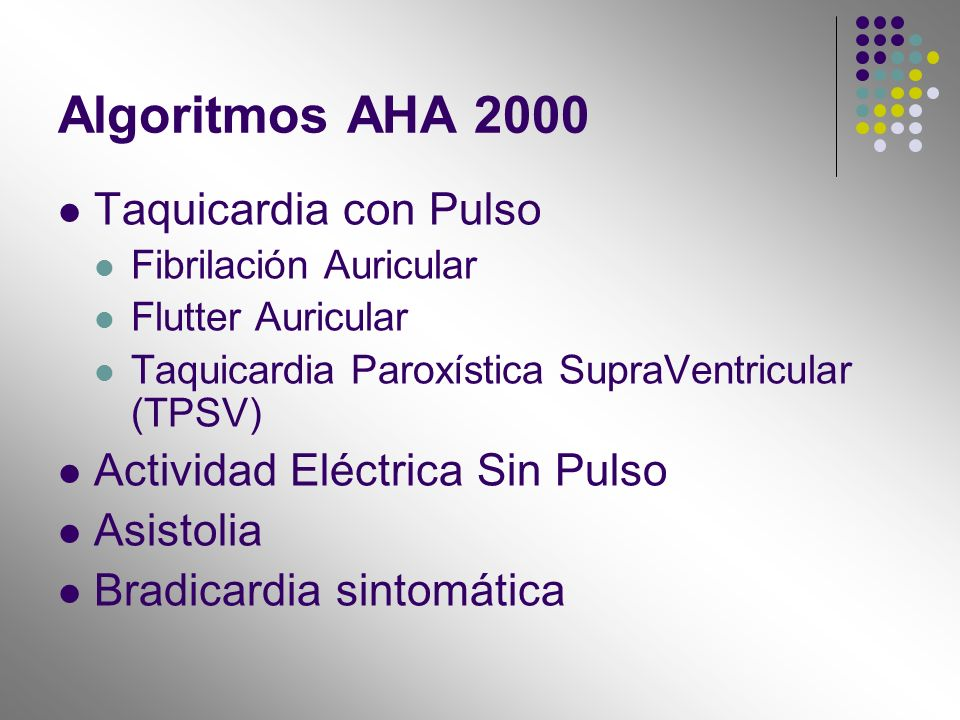 Algoritmos AHA 2000 Taquicardia con Pulso
