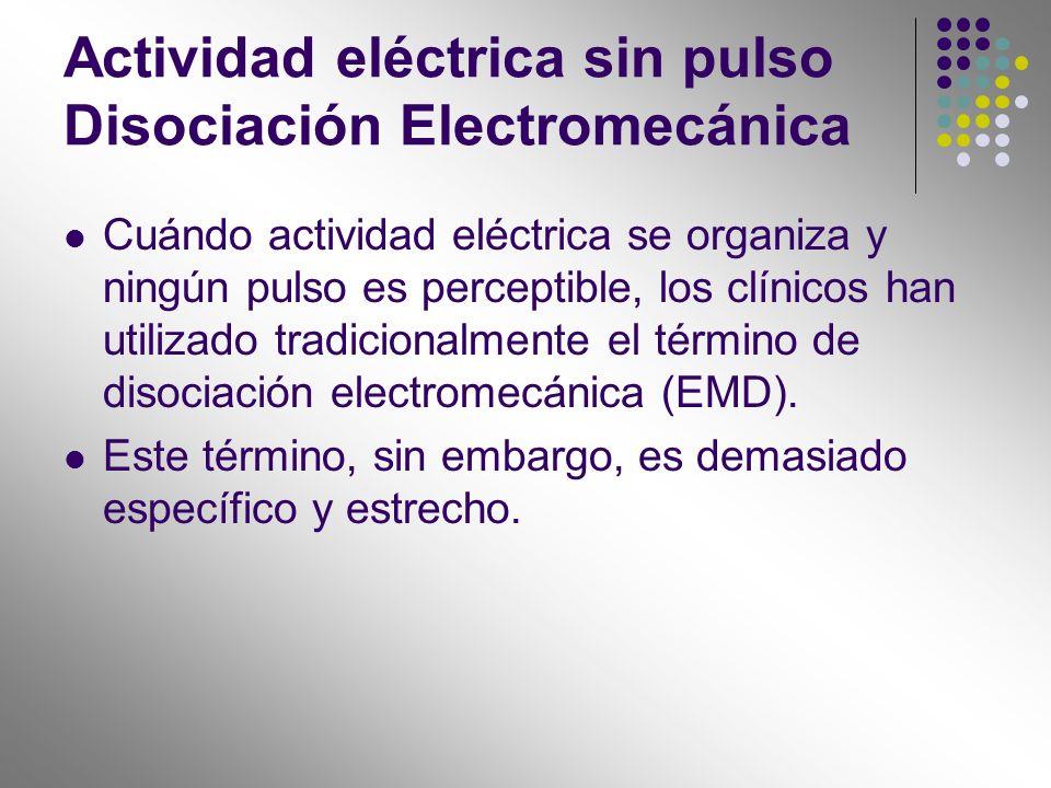 Actividad eléctrica sin pulso Disociación Electromecánica