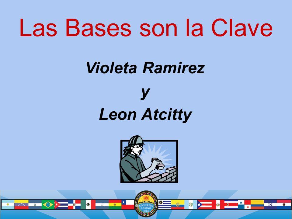 Las Bases son la Clave Violeta Ramirez y Leon Atcitty