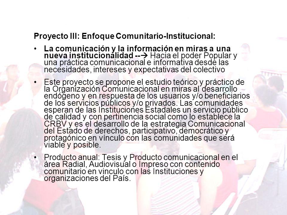 Proyecto III: Enfoque Comunitario-Institucional: