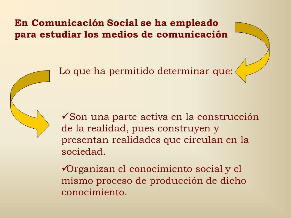En Comunicación Social se ha empleado